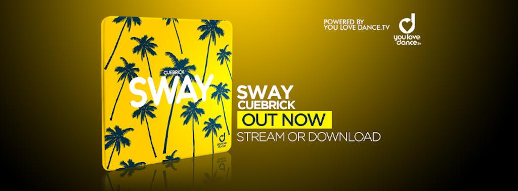 Cuebrick-Sway-You-Love-Dance-artwork